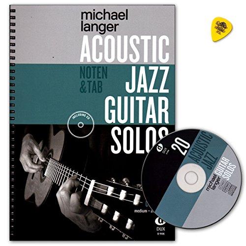 Acoustic Jazz Guitar Solos - 20 Jazz Classics in Noten und TAB - Autor: Michael Langer - Notenbuch mit CD und Dunlop Plek - DUX908 9783868493191