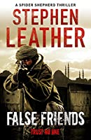False Friends (A Spider Shepherd Thriller)