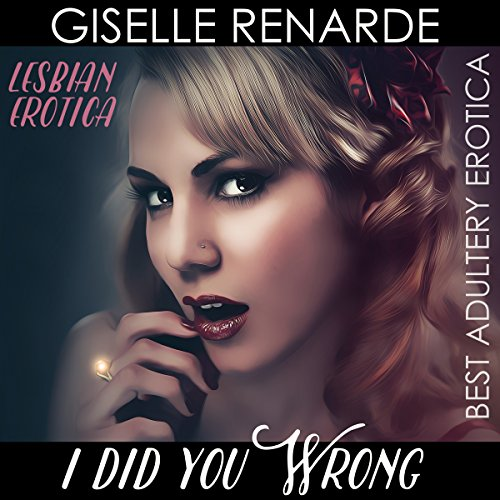 https://www.audible.com/pd/Erotica-Sexuality/I-Did-You-Wrong-Lesbian-Erotica-Audiobook/B0773V1H45/ref=dondes-20