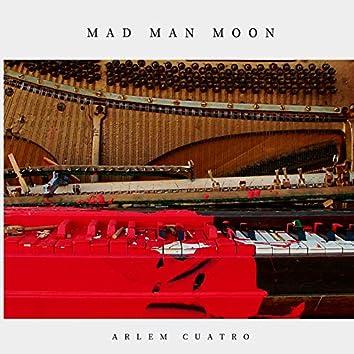 Mad Man Moon