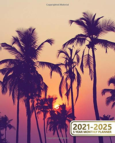 2021-2025 5 Year Monthly Planner: Vintage Organizer with 60 Months Spread View - Five-Year Calendar & Schedule Agenda with Inspirational Quotes & Vision Boards - Fantastic Sunset & Tropical Palm Trees