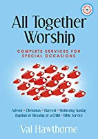All Together Worship: Complete Services for Special Occasions