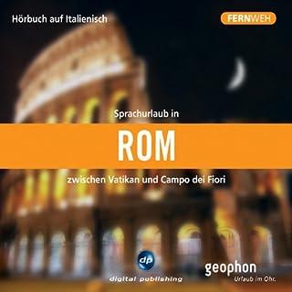 Fernweh: Sprachurlaub in Rom Titelbild