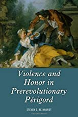 Image of Violence and Honor in. Brand catalog list of University of Rochester P.