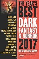 The Year's Best Dark Fantasy & Horror, 2017 1607014939 Book Cover