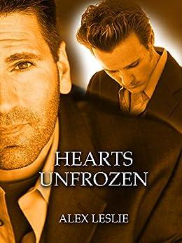 Hearts Unfrozen (Men Of Melbourne Book 3) by [Alex Leslie]