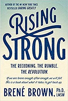 [0812995821] [9780812995824] Rising Strong  The Reckoning The Rumble The Revolution.-Hardcover