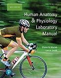 Human Anatomy & Physiology Laboratory Manual, Main Version