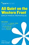 All Quiet on the Western Front SparkNotes Literature Guide (Volume 15) (SparkNotes Literature Guide Series)