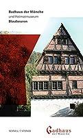 Badhaus der Moenche und Heimatmuseum: Blaubeuren