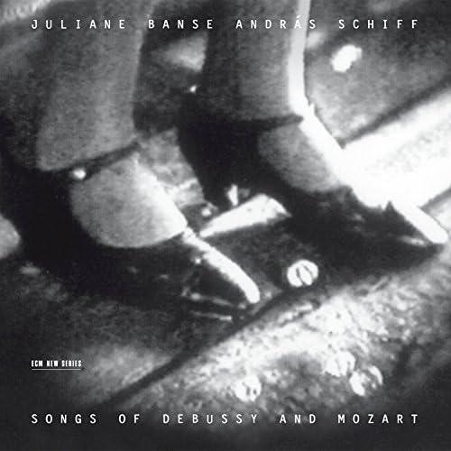 Juliane Banse, András Schiff, Claude Debussy & Wolfgang Amadeus Mozart