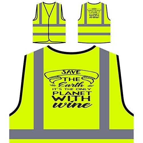 Rette Die Erde, Es Ist Der Einzige Planet Mit Wein Personalisierte High Visibility Gelbe Sicherheitsjacke Weste t706v