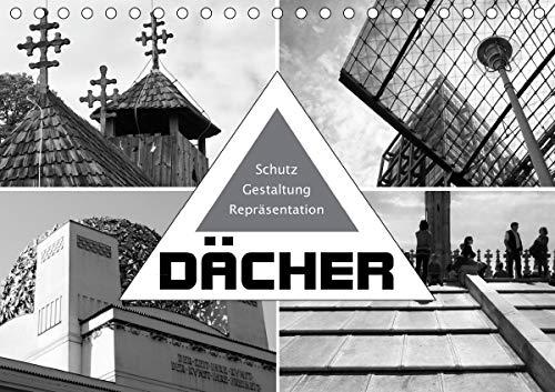 Dächer. Schutz, Gestaltung, Repräsentation (Tischkalender 2021 DIN A5 quer)