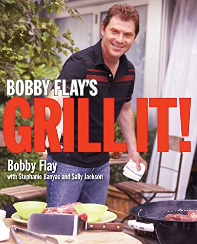 Bobby Flay's Grill It!: A Cookbook (English Edition)