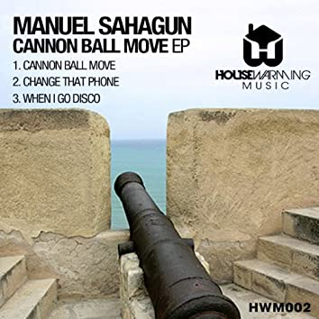 Cannon Ball Move EP