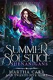 Summer Solstice Shenanigans: An Urban Fantasy Anthology (Kindle Edition)