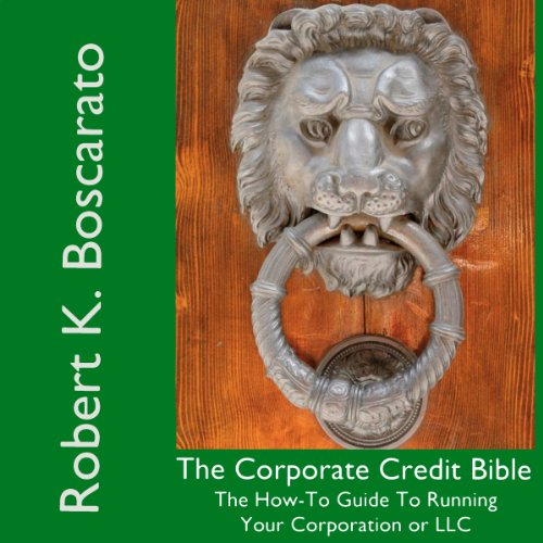 The Corporate Credit Bible audiobook cover art