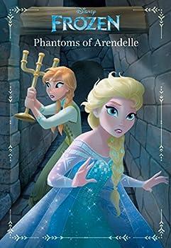 Frozen  Anna & Elsa  Phantoms of Arendelle  An Original Chapter Book  Disney Junior Novel  ebook