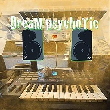 Dream Psychotic