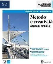 Scaricare Libri Metodo e creatività. Per le Scuole superiori. Con ebook. Con espansione online: 2 PDF