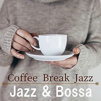 Coffee Break Jazz ~Jazz & Bossa~