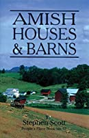 Amish Houses & Barns (People's Place Booklet)