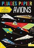 Pliages papier - Avions