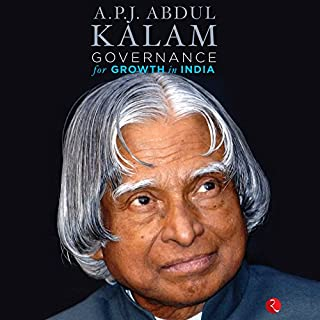 Governance for Growth in India                   Written by:                                                                                                                                 A. P. J. Abdul Kalam                               Narrated by:                                                                                                                                 Arijit Kundu                      Length: 5 hrs and 9 mins     Not rated yet     Overall 0.0