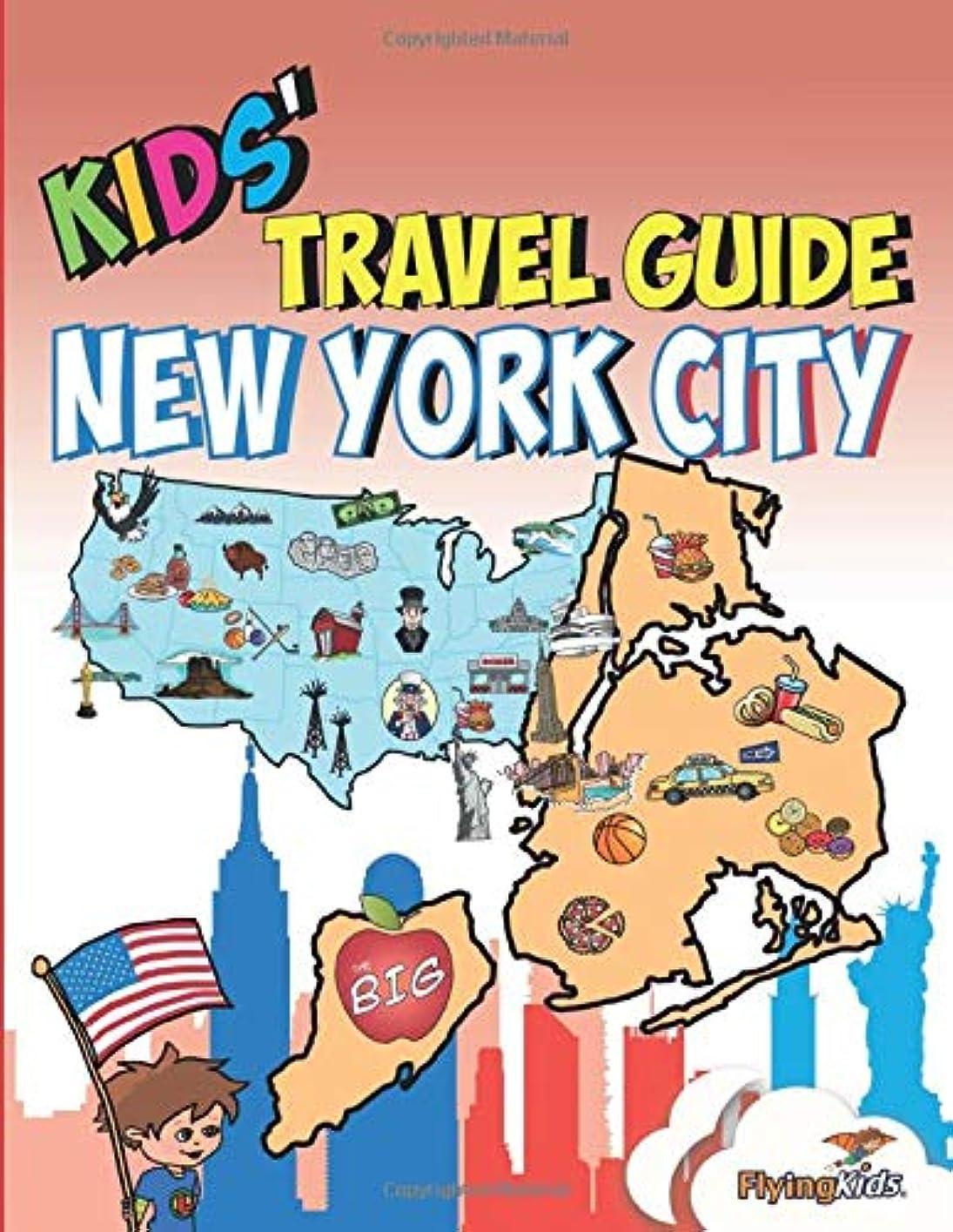 正確さ慎重にパパKids' Travel Guide - New York City: The fun way to discover New York City - especially for kids (Kids' Travel Guide series)