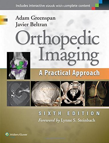 Compare Textbook Prices for Orthopedic Imaging: A Practical Approach Sixth Edition ISBN 9781451191301 by Greenspan M.D.  FACR, Adam