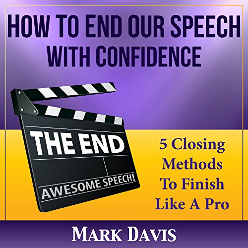 How To End our Speech with Confidence audiobook cover art