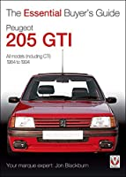 Peugeot 205 GTI (The Essential Buyer's Guide)