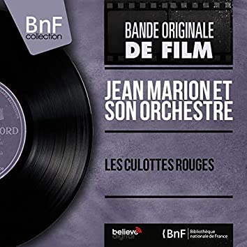 Les culottes rouges (Original Motion Picture Soundtrack, Mono Version)