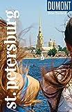 DuMont Reise-Taschenbuch St.Petersburg: Reiseführer plus Reisekarte. Mit individuellen Autorentipps und vielen Touren.
