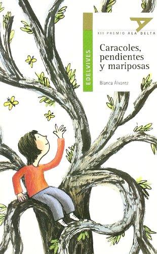 Caracoles, pendientes y mariposas: 13 (Ala Delta - Serie verde)