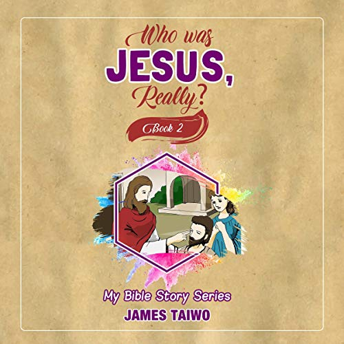 『Who Was Jesus, Really? (Book 2)』のカバーアート