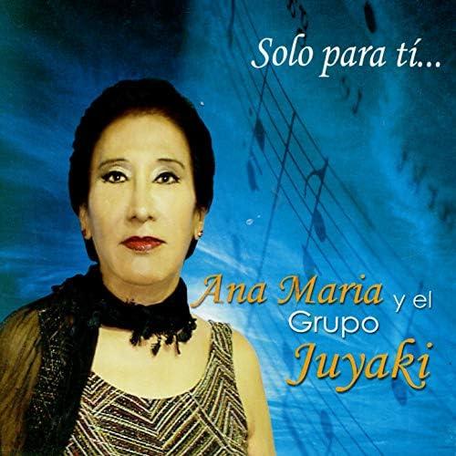 Ana Maria & El Grupo Juyaki