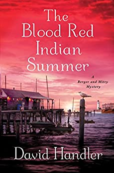 The Blood Red Indian Summer: A Berger and Mitry Mystery (Berger and Mitry Mysteries Book 8) by [David Handler]