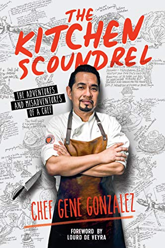 The Kitchen Scoundrel: The Adventures and Misadventures of a Chef (English Edition)