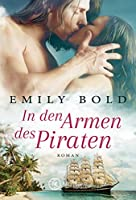 In den Armen des Piraten (Historical Romance 2)