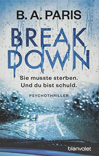 Breakdown - Sie musste sterben. Und du bist schuld: Psychothriller