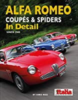 Alfa Romeo Coupes and Spiders In Detail since 1945