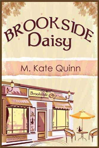 Book: Brookside Daisy (The Perennials Book 3) by M. Kate Quinn