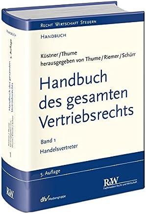 Handbuch des gesamten Vertriebsrechts, Band 1: Handelsvertreter