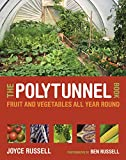 The Polytunnel Book: Fruit and V...