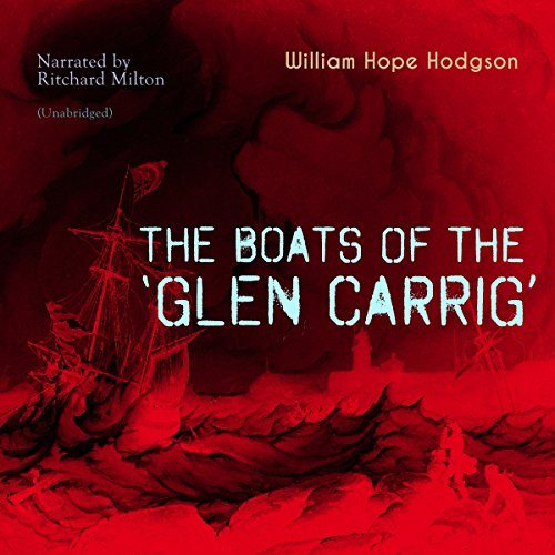 The Boats of the 'Glen Carrig' audiobook cover art