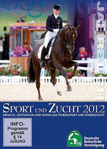 Jahrbuch Sport und Zucht 2012, 1 DVD-ROM Erfolge, Leistungen und Daten aus Pferdesport und Pferdezucht. Hrsg. v. d. Deutschen Reiterliche Vereinigung