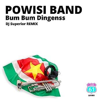Bum Bum Dingenss (DJ Superior Remix)