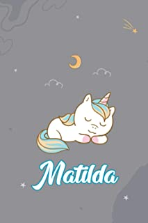 Matilda : Cute Unicorn Cat Journal: Notebook With Name On Front Cover, 120 pages College Ruled Notebook Journal & Diary fo...