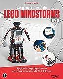 Le grand livre de Lego Mindstorms EV3: Apprenez à programmer en vous amusant de 9 à 99 ans (Pour les kids) (French Edition)